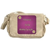 Podiatrist by day Mommy by night Messenger Bag