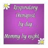 Respiratory Therapist by day Mommy by night Tile C