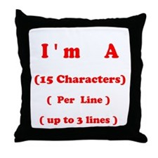 I'm A T-shirt Throw Pillow