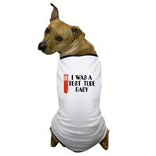 SCIENCE, IN VITRO BABY, TEST Dog T-Shirt