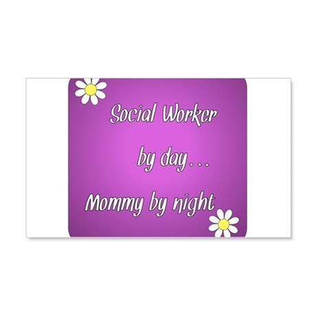 Social Worker by day Mommy by night 20x12 Wall Dec