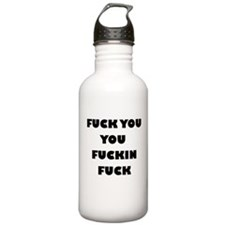 F*** You You F***ing F*** Water Bottle