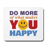 Do More Happy Mousepad