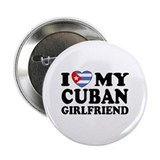 I Love My Cuban Girlfriend Button