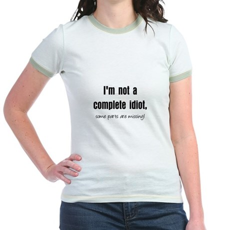 Complete Idiot Jr. Ringer T-Shirt