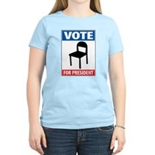 Chair For President T-Shirt