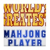 World's Greatest Mahjong Player Tile Coaster