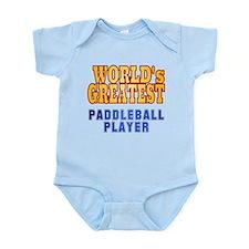 World's Greatest Paddleball Player Infant Bodysuit