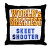 World's Greatest Skeet Shooter Throw Pillow