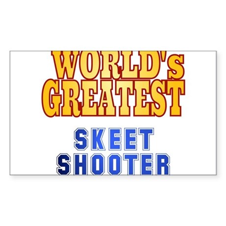World's Greatest Skeet Shooter Sticker (Rectangle)