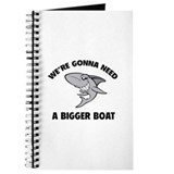 We're gonna need a bigger boat Journal