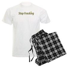 stop_fracking.png Pajamas