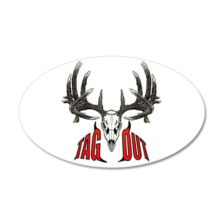 Tag Out whitetail 35x21 Oval Wall Decal