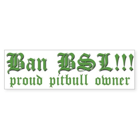 Anti-BSL custom Bumper Sticker