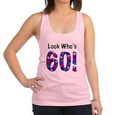 Look Who's 60 Racerback Tank Top