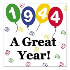 """1944birthdayballoon.png Square Car Magnet 3"""" x 3"""""""
