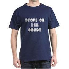STOP OR I`LL SHOOT-white/outline-DARK T
