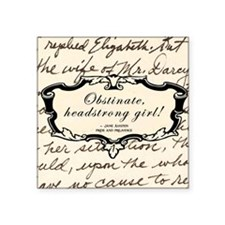 "Obstinate Elizabeth Bennett Square Sticker 3"" x 3"""