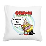 courageathome.png Square Canvas Pillow