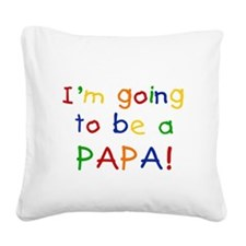 primarypapa.png Square Canvas Pillow