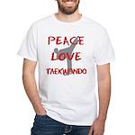 Peace Love Taekwondo White T-Shirt