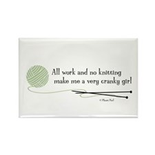 """""""All Work and No Knitting"""" Rectangle Magnet"""