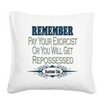 Repossessed copy.png Square Canvas Pillow