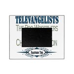 televangelists copy.png Picture Frame