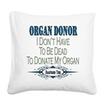organdonor copy.png Square Canvas Pillow