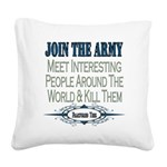JOINTHE ARMY copy.png Square Canvas Pillow