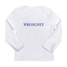 WRONGNEY Long Sleeve Infant T-Shirt