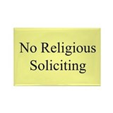 No Religious Soliciting Rectangle Magnet