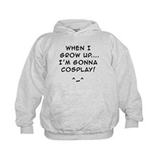 when i grow up...Im gonna COSPLAY! Kids Hoodie