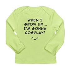 when i grow up...Im gonna COSPLAY! Long Sleeve Inf