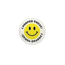 I Pooped Today! Mini Button (10 pack)
