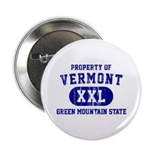 "Property of Vermont, Green Mountain State 2.25"" Bu"