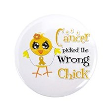 "Appendix Cancer Picked The Wrong Chick 3.5"" Button"