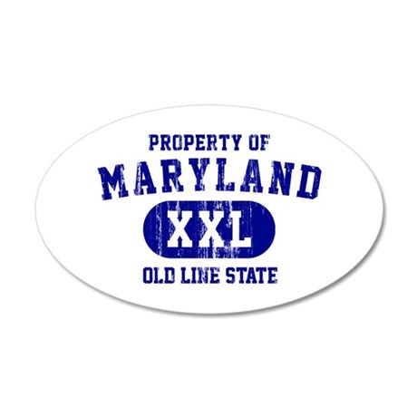 Property of Maryland the Old Line State 20x12 Oval