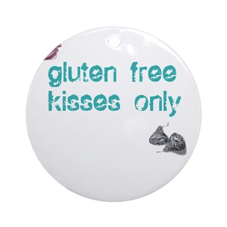 Gluten Free Kisses Only Ornament (Round)