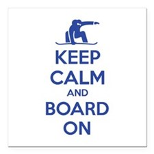 "Keep calm and board on Square Car Magnet 3"" x 3"""