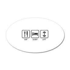 Eat Sleep Lift 22x14 Oval Wall Peel