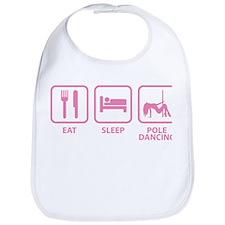 Eat Sleep Pole Dancing Bib