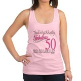Fabulous 50yearold.png Racerback Tank Top