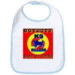 Boycott Made In China K9 Kill Bib