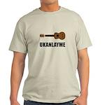 Ukanlayme Ukulele Light T-Shirt