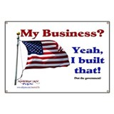My Business Yeah I Built That Banner