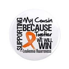 "Support Cousin Leukemia 3.5"" Button (100 pack)"