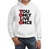You Only Live Once Jumper Hoody