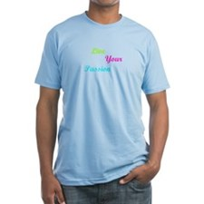 Live your passion Shirt