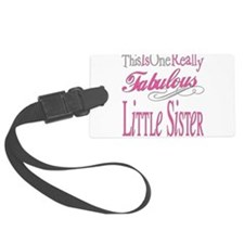 Fabulous LITTLESISTER.png Luggage Tag